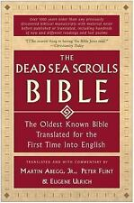 Dead Sea Scrolls Bible : The Oldest Known Bible Translated for the First Time...
