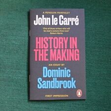 John LeCarre, History in the Making. An Essay