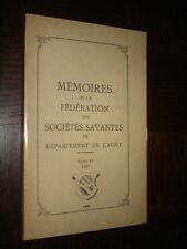 MEMOIRES FEDERATION SOCIETES SAVANTES DE L'AISNE - Tome IV 1957 - Picardie