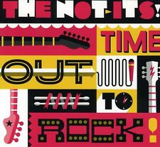 The Not Its - Time Out to Rock [New CD]