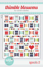 SPOOLS 2 Moda THIMBLE BLOSSOMS Jelly Roll Friendly QUILT PATTERN The Good Life