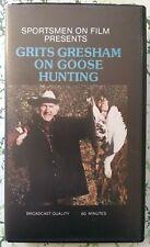 "sealed ""Grits Gresham On Goose Hunting"" Vhs - E1 - Sportsmen on film 1987"