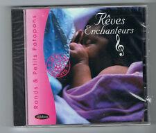 RÊVES ENCHANTEURS - PIROUETTES CACAHOUETTES - L'ENFANT S'ÉVEILLE - CD NEUF