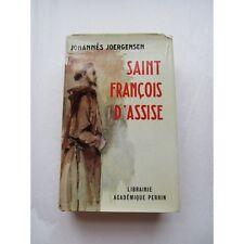 SAINT FRANCOIS d'ASSISE, par Johannès Joergensen, 1961