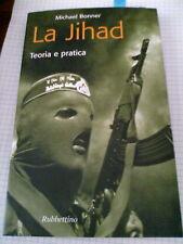 La Jihad - Teoria e pratica, M. Bonner