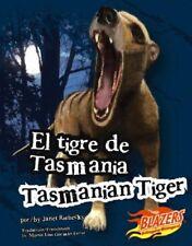 El tigre de Tasmania/Tasmanian Tiger (Monstruos ex