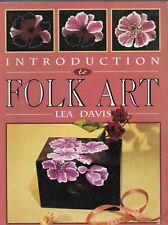 Folk Art - Introduction to Folk Art by Lea Davis