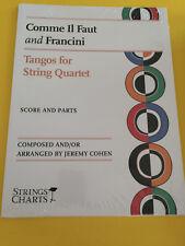 Comme Il Faut and Francini, Tangos for String Quartet, Jeremy Cohen