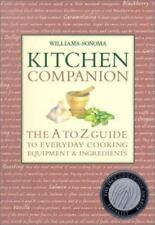 Kitchen Companion: The A to Z Guide to Everyday Cooking, Equipment & Ingredients