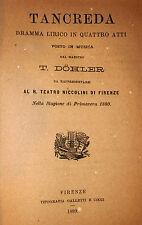 Libretto Teatro Opera - Dohler: Tancreda 1880 Galletti Cocci Teatro Niccolini