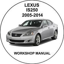Lexus IS250 IS220d 2005-2014 Workshop Service Repair Manual