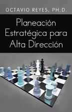 Planeacion Estrategica Para Alta Direccion (Paperback or Softback)