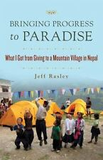 Bringing Progress to Paradise: What I Got from Giving to a Mountain Village in