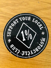 SUPPORT YOUR LOCAL 1% Aufkleber Sticker Motorcycle Club Bike Outlaw 81 JDM Mi252