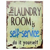 The Laundry Room is Self Service Retro Vintage Tin Bar Sign Country Home Decor