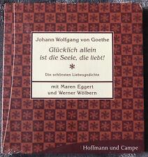 Hörbuch ? Glücklich allein ist die ? Johann W. v. Goethe 1 CD     Hörbücher NEU