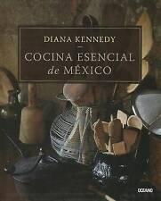 Cocina Esencial de Mexico by Diana Kennedy (Paperback, 2012)