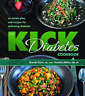 BRENDA DAVIS-KICK DIABETES COOKBOOK (US IMPORT) BOOK NEW
