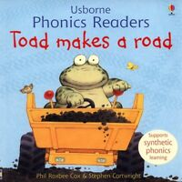 Usborne phonics readers: Toad makes a road by Phil Roxbee Cox Stephen