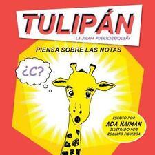 Tulipán la Jirafa Puertorriqueña: Tulipan la Jirafa Puertorriquena : Piensa...
