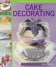New Holland Professional: Cake Decorating by Rachel Brown (Hardback, 2007)