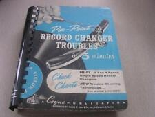 Pin Point Record Changer Troubles HI-FI 3 & 4 Speed Record Changers Coyne