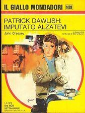 PATRICK DAWLISH   IMPUTATO ALZATEVI - JOHN CREASEY