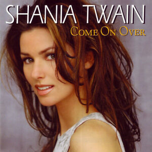 New Sealed CD Shania Twain Come On Over 1999 You're Still The One From This