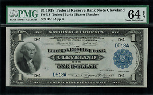 1918 $1 Federal Reserve Bank Note Cleveland FR-718 - PMG 64 EPQ - Serial D518A