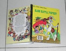 BUGS BUNNY PIONEER A little Golden Book 1977 Fern G. Brown Warner Bros