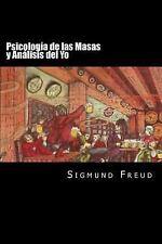 Psicologia de Las Masas y Analisis Del Yo (Spanish Edition) by Sigmund Freud...