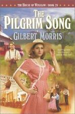The House of Winslow: Pilgrim Song Bk. 29 by Gilbert Morris (2003, Paperback)