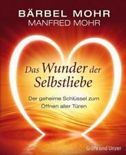 DAS WUNDER DER SELBSTLIEBE ►►►ungelesen ° Bärbel und Manfred Mohr ° gebunden °