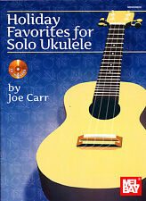 Holiday Favorites Arranged for Solo Ukulele