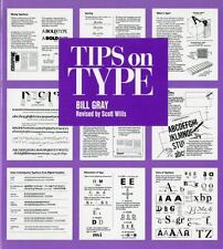 """""""Tips on Type by Gray, Bill """""""