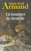 Livre un bouquet de dentelle Marie-Paul Armand  book