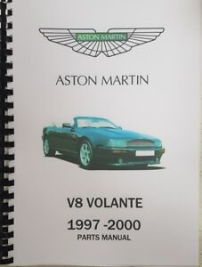 ASTON MARTIN V8 VOLANTE 97-00 PARTS MANUAL REPRINTED A4 COMB BOUND 284 PAGES