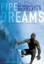 Pipe Dreams: A Surfer's Journey Slater, Kelly Hardcover