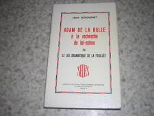 1974.Adam de la Halle à la recherche / Dufournet.envoi autographe.moyen age