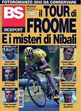 BS Bicisport 2015 8#Tour de France, Chris Froome,Nibali,Contador,Qintana,ppp