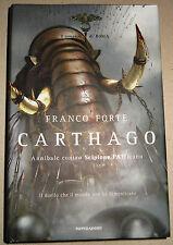 Carthago. Annibale contro Scipione l'Africano BY  Franco Forte (SIGNED, FIRST)