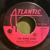 Benny Spellman The Word Game / I Feel Good 2291 Atlantic Records Rare Soul 45
