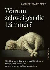 Warum schweigen die Lämmer? - Taschenbuchausgabe Rainer Mausfeld