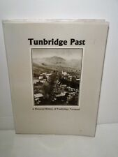 Tunbridge Vermont Pictorial History-Orange County-Genealogy-Ancestry-VT-RARE 1st