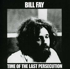 Bill Fay - Time of the Last Persecution  Remastered (2008) [CD]