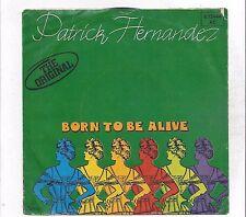 Patrick Hernandez: Born to Be Alive l'originale-Vinyl single di 1979