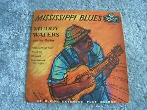 Muddy Waters - Mississippi Blues 1956 UK EP LONDON