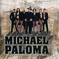 Michael Paloma - Michael Paloma and His New York Blues [New CD]