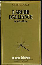 Livre: Michel Coquet: l'arche d'alliance. robert laffont. A.