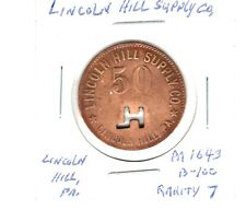 Coal Token - Lincoln Hill , PA - Lincoln Hill Supply Co - G/F 50c